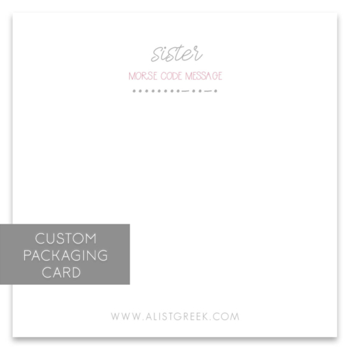 sister Morse Code Custom Packaging Card