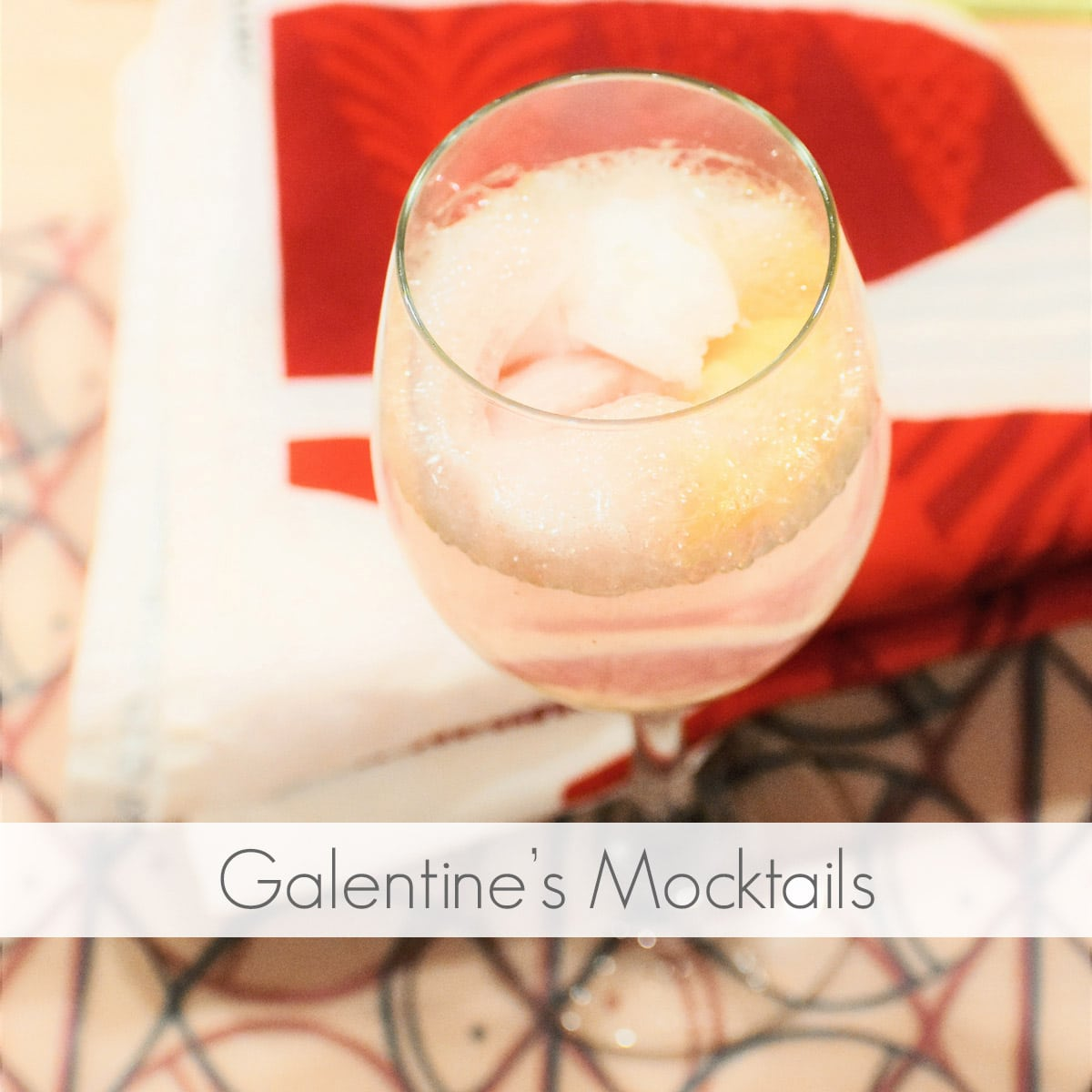 Top 3 Galentine's Day Mocktails