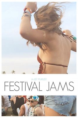 Coachella Festival Jams Playlist