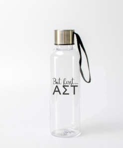 Alpha Sigma Tau But First Water Bottles from www.alistgreek.com