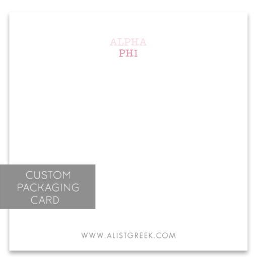Alpha Phi Custom Packaging Card