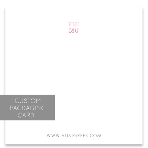 Phi Mu Custom Packaging Card