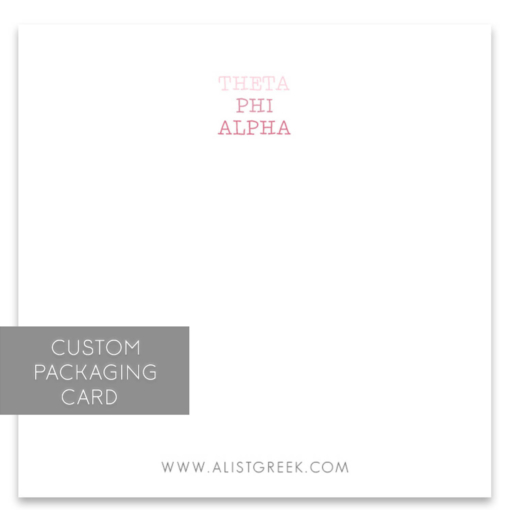 Theta Phi Alpha Custom Packaging Card