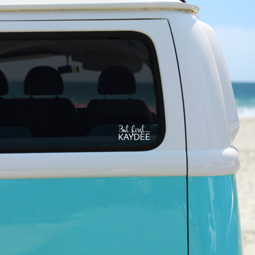 Sorority-Decal-Sticker-But-First-Kaydee