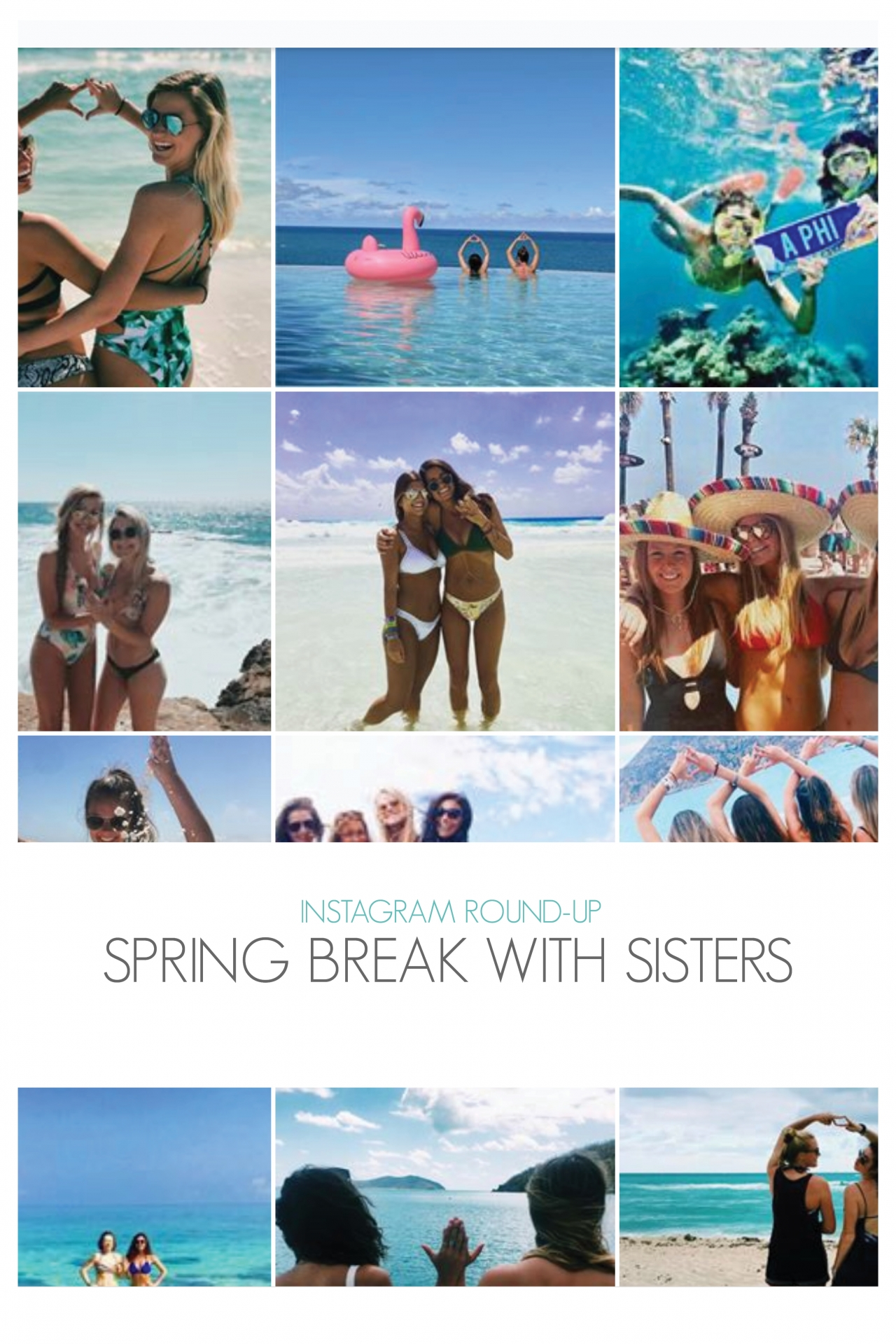 Instagram Round-Up Spring Break With Sisters